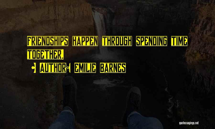 Emilie Barnes Quotes 2037211
