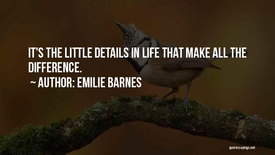 Emilie Barnes Quotes 2069488