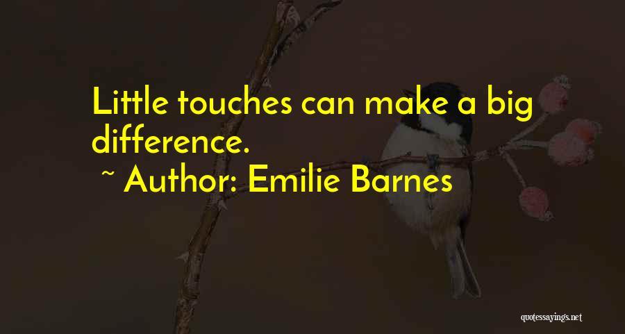 Emilie Barnes Quotes 277123