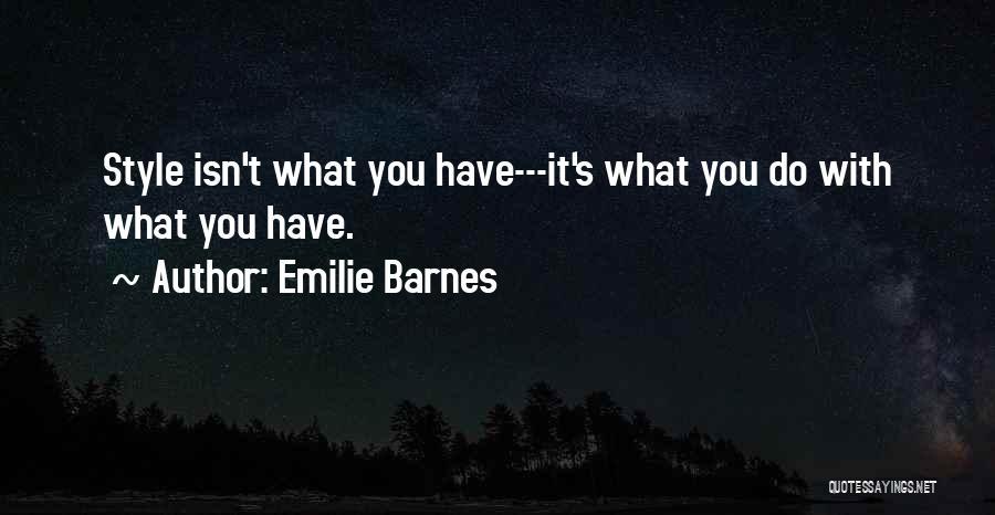 Emilie Barnes Quotes 510152