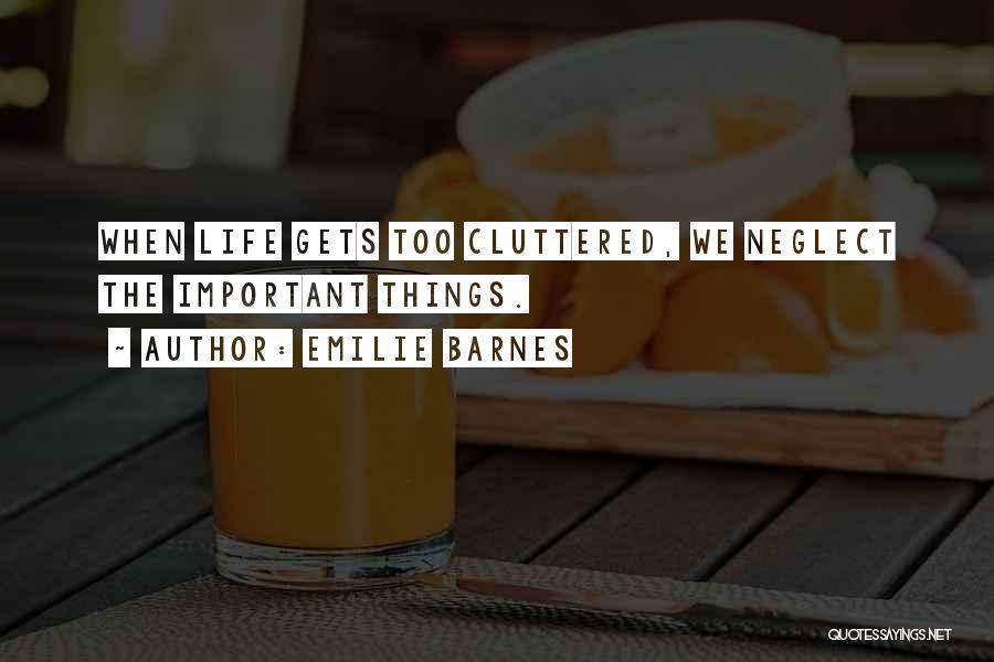 Emilie Barnes Quotes 544874