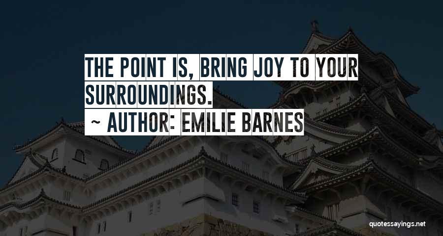 Emilie Barnes Quotes 880230