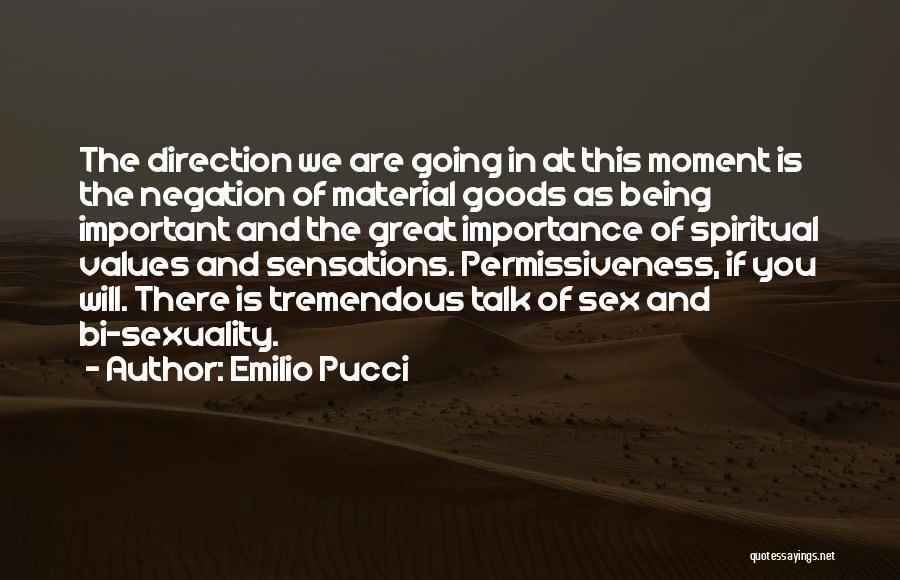 Emilio Pucci Quotes 840682