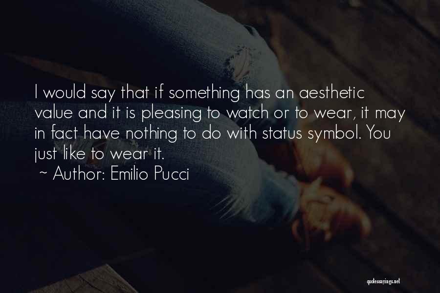Emilio Pucci Quotes 978222