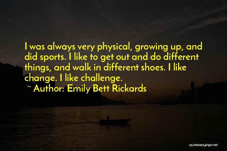 Emily Bett Rickards Quotes 1875060
