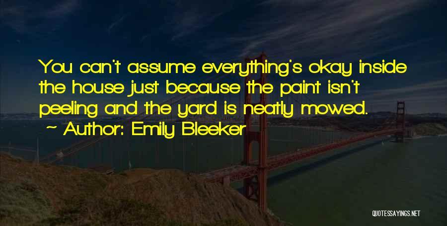 Emily Bleeker Quotes 1303762