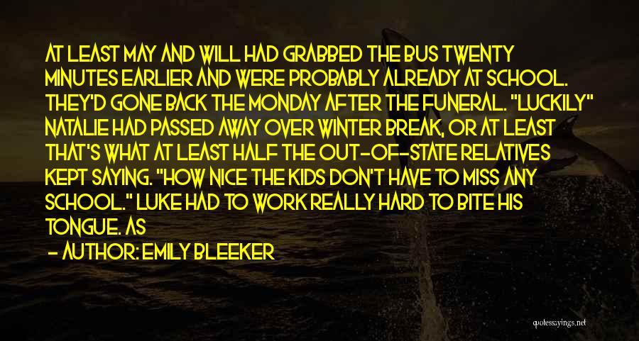 Emily Bleeker Quotes 2254008