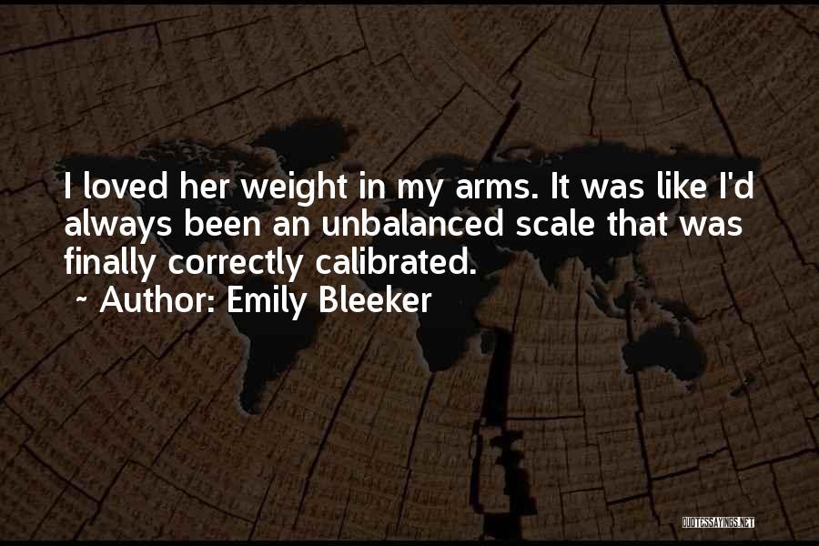 Emily Bleeker Quotes 479831