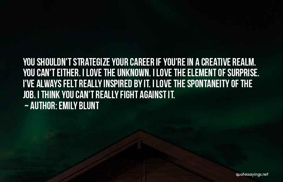 Emily Blunt Quotes 1346054