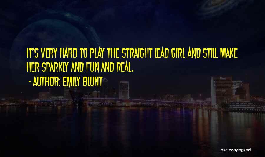 Emily Blunt Quotes 1422335