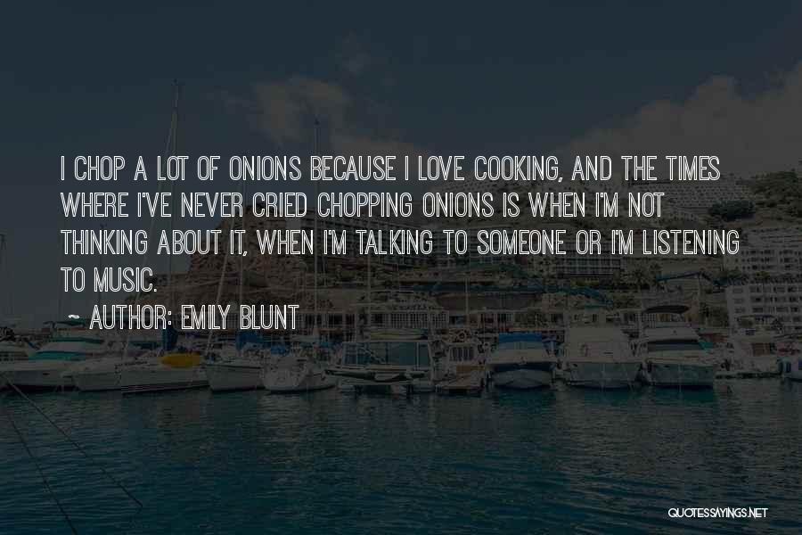 Emily Blunt Quotes 1434316