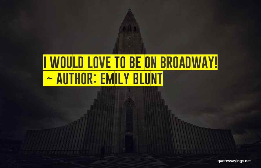 Emily Blunt Quotes 1444779