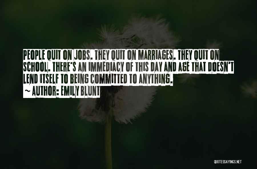 Emily Blunt Quotes 1479358