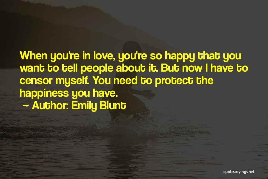 Emily Blunt Quotes 1647257