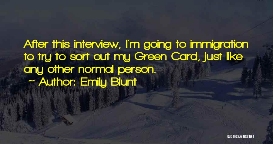 Emily Blunt Quotes 1731899