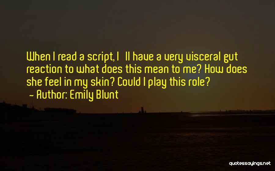 Emily Blunt Quotes 1762223
