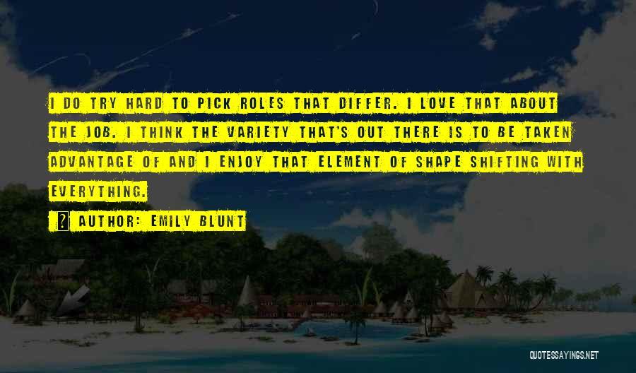 Emily Blunt Quotes 1897679