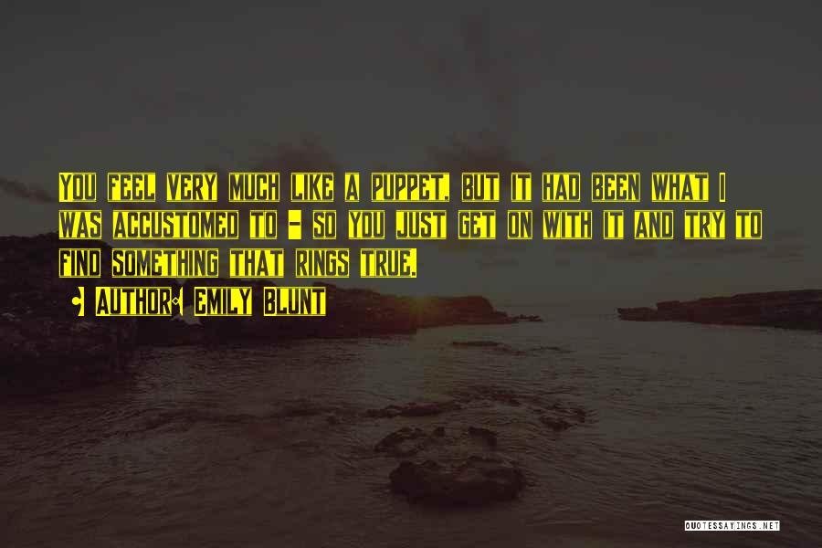 Emily Blunt Quotes 2074235