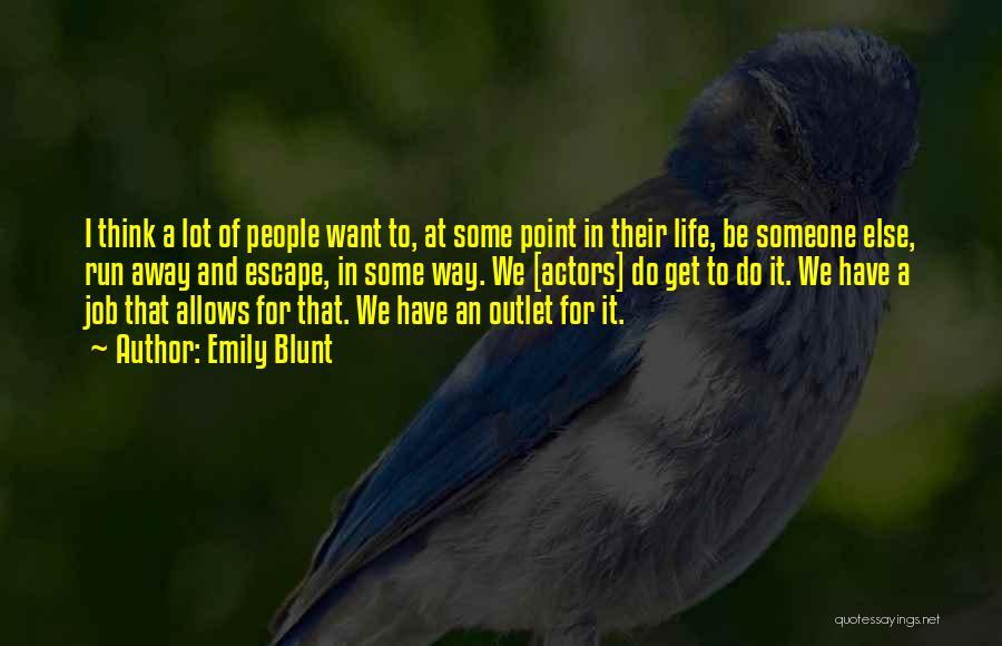 Emily Blunt Quotes 2081001