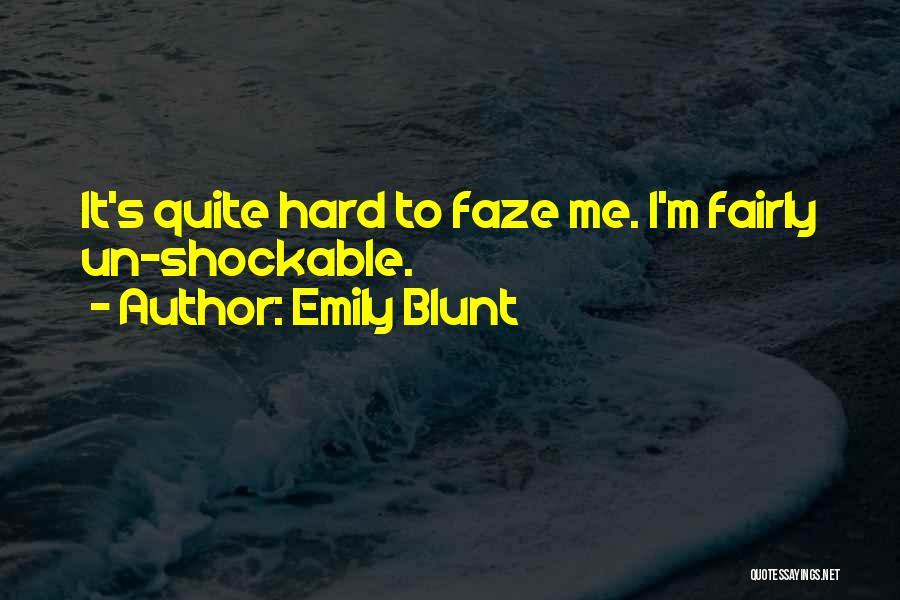 Emily Blunt Quotes 2259501