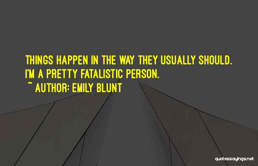 Emily Blunt Quotes 421787