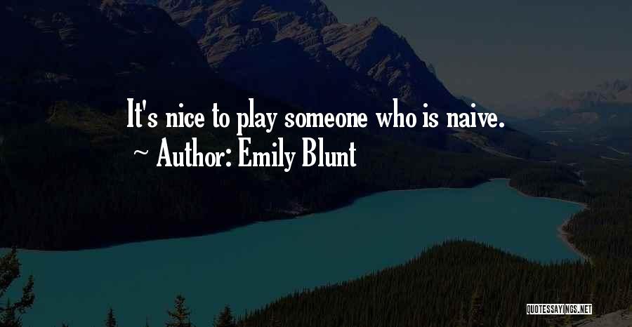 Emily Blunt Quotes 437886