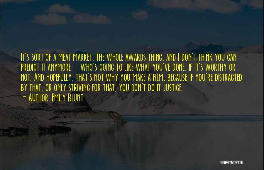 Emily Blunt Quotes 618735