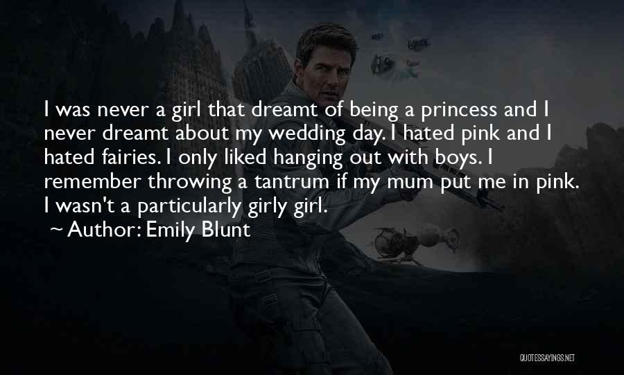 Emily Blunt Quotes 739902