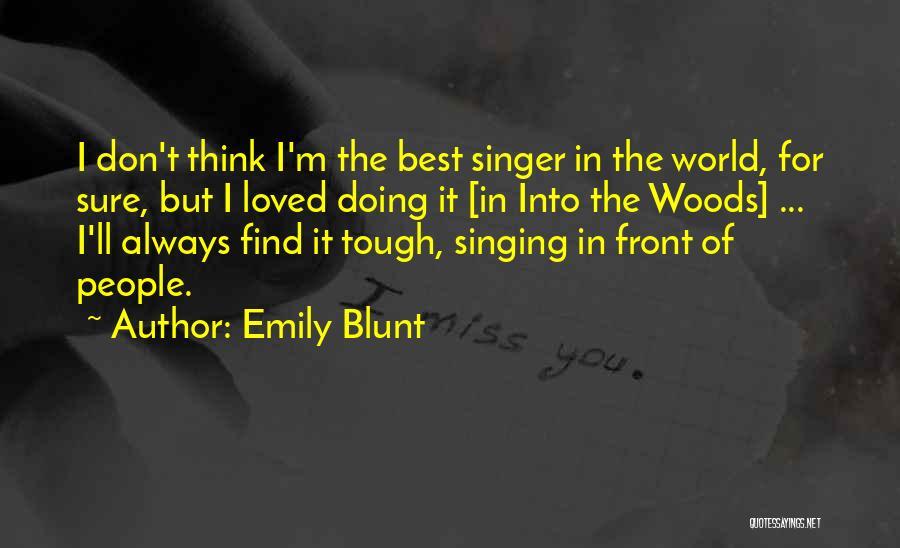 Emily Blunt Quotes 934953