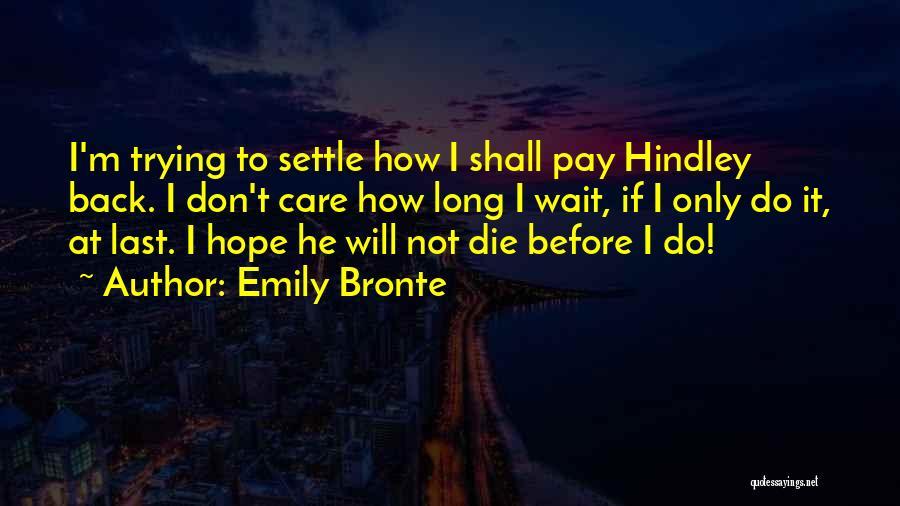 Emily Bronte Quotes 1315326