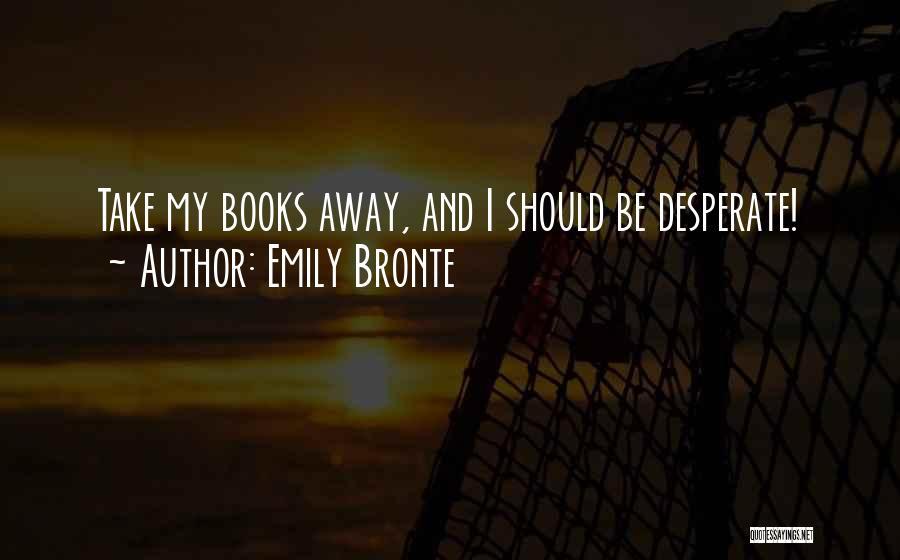 Emily Bronte Quotes 1396545