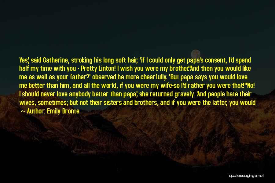 Emily Bronte Quotes 2221944