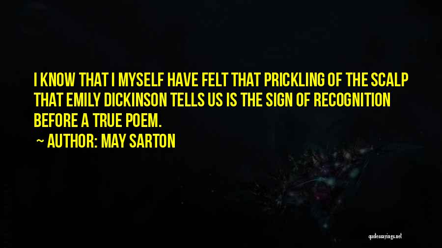 Emily Dickinson Best Poem Quotes By May Sarton