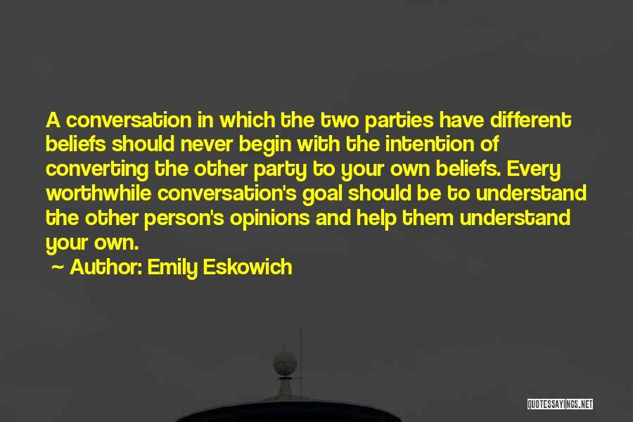 Emily Eskowich Quotes 752144