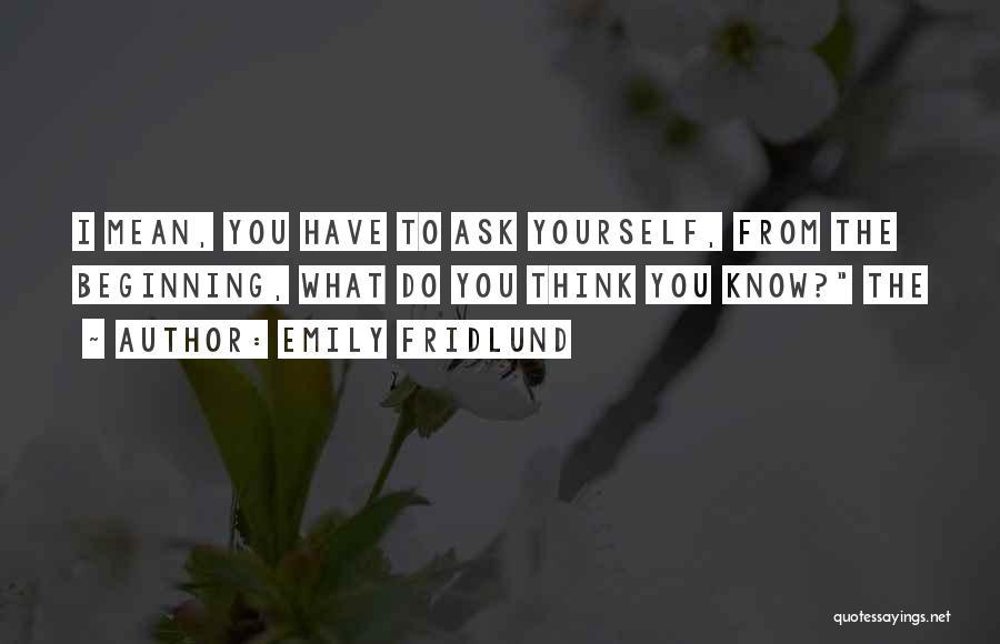 Emily Fridlund Quotes 1087965