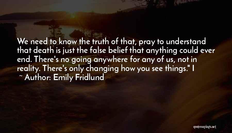 Emily Fridlund Quotes 1399353