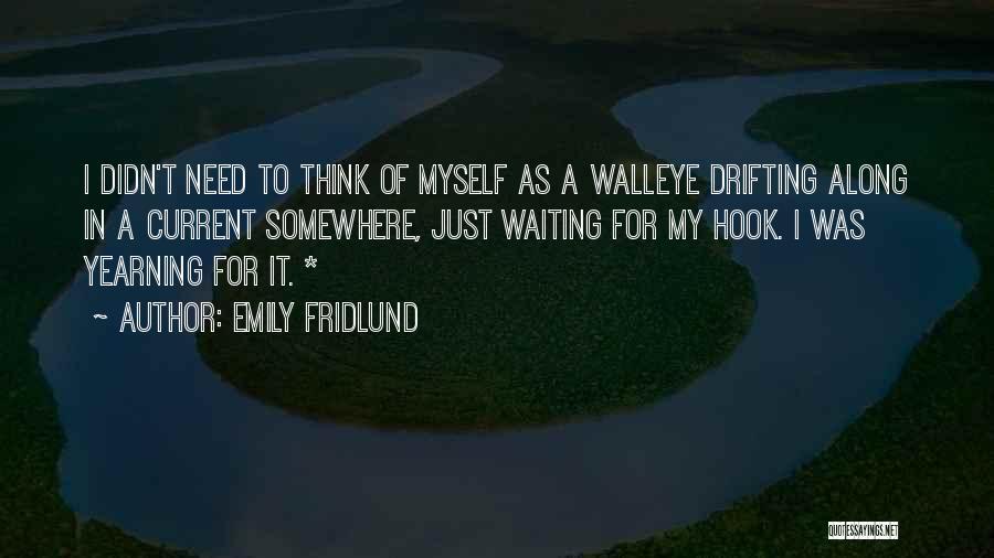 Emily Fridlund Quotes 1524149