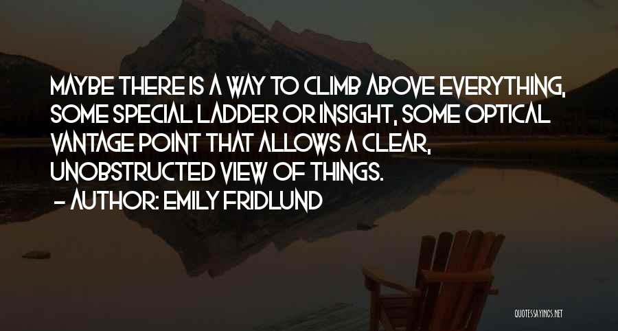 Emily Fridlund Quotes 1676057
