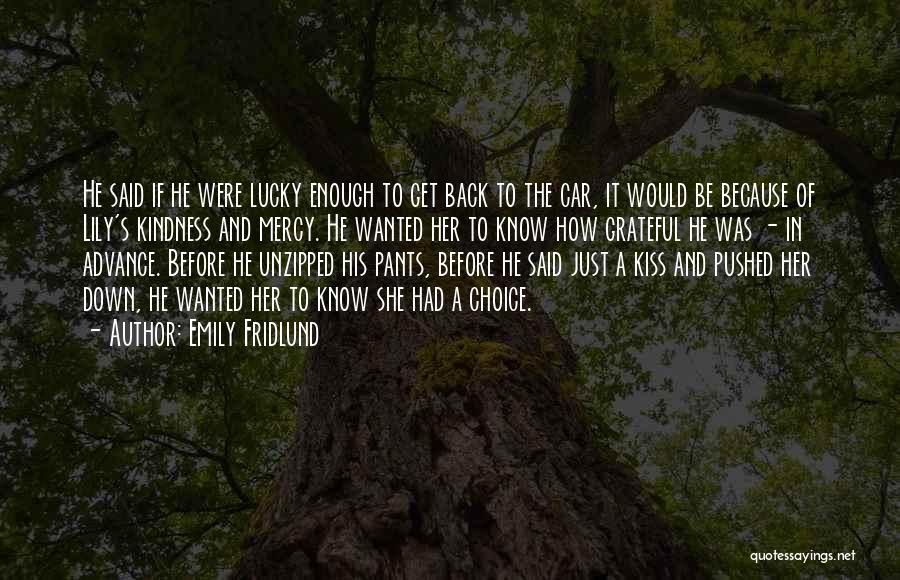 Emily Fridlund Quotes 206263
