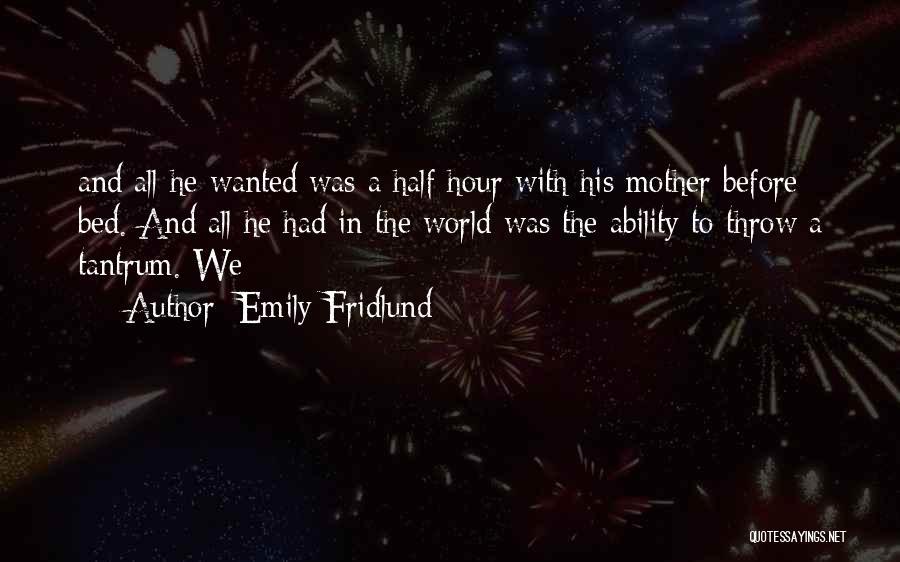Emily Fridlund Quotes 269285