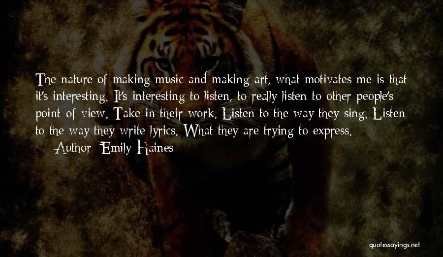 Emily Haines Quotes 1083717