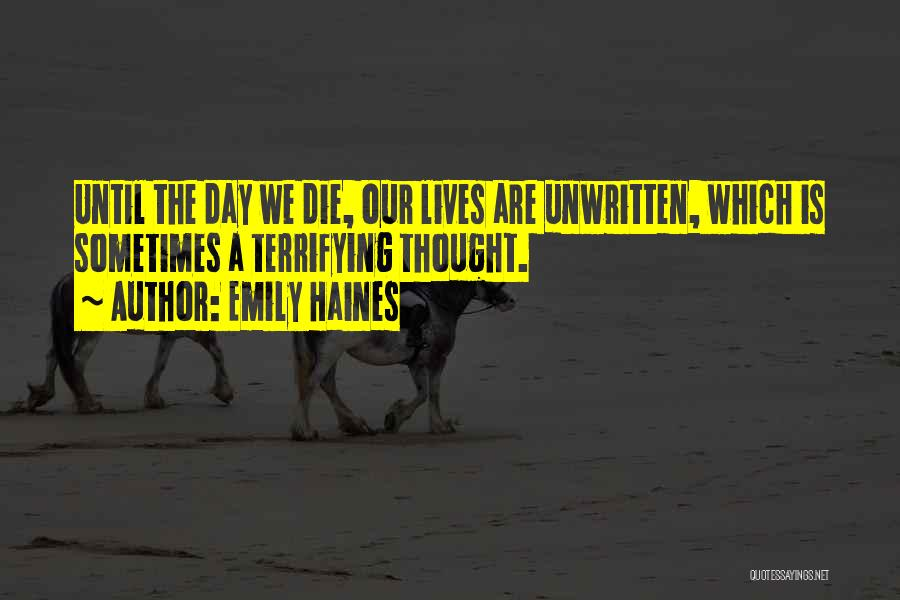 Emily Haines Quotes 1316974