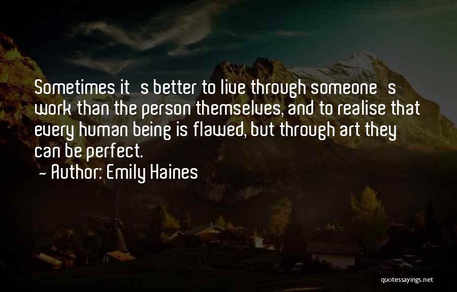 Emily Haines Quotes 1744153