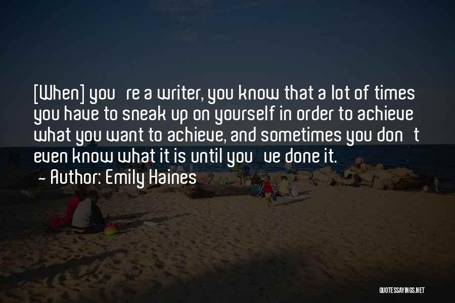 Emily Haines Quotes 2028589