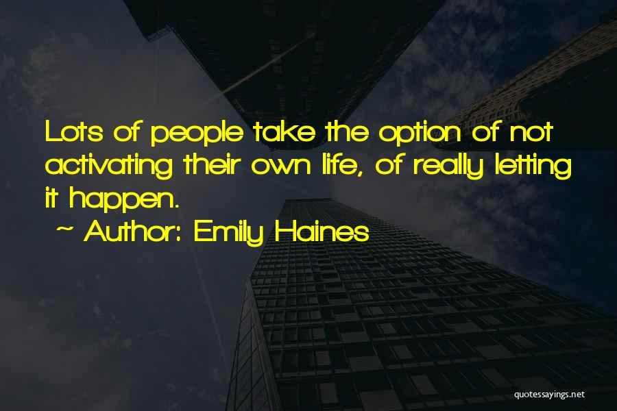 Emily Haines Quotes 2222076