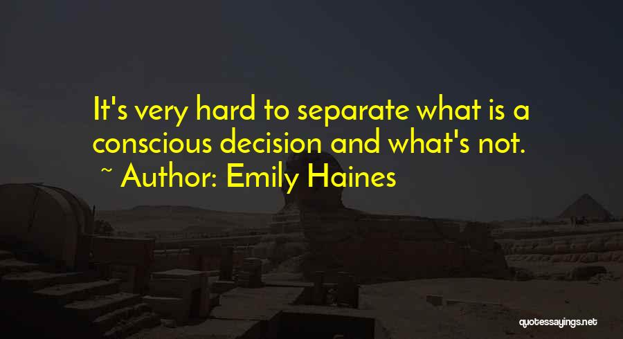 Emily Haines Quotes 791474