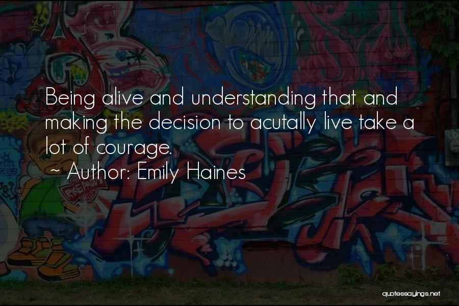 Emily Haines Quotes 916009