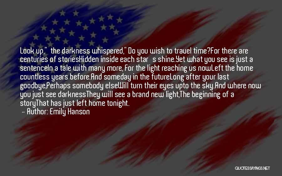 Emily Hanson Quotes 1165030
