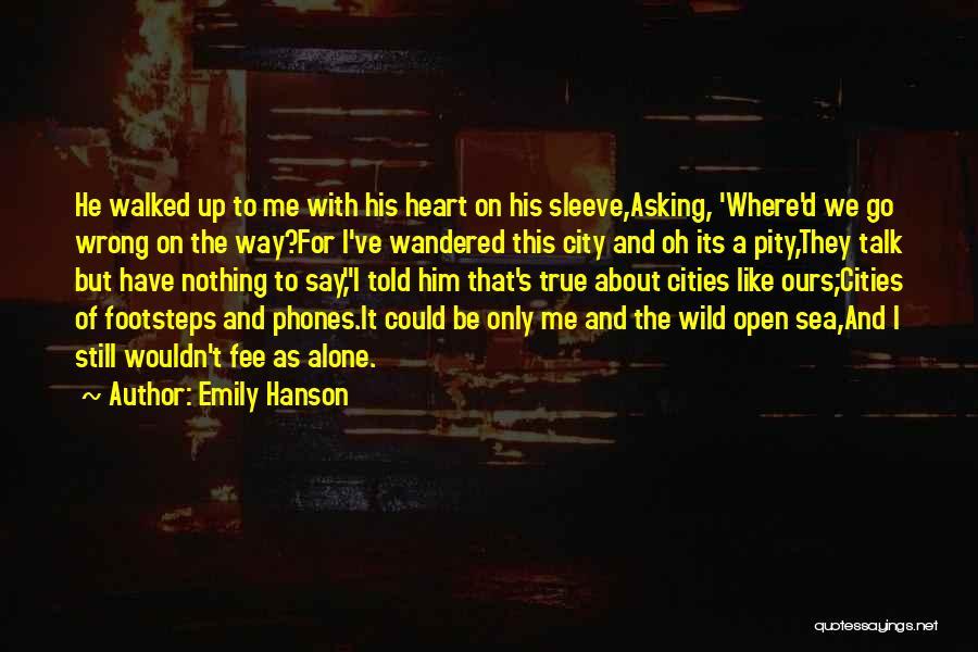 Emily Hanson Quotes 704381