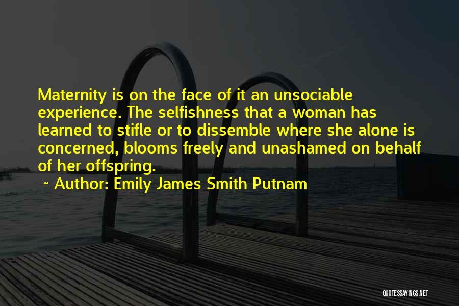 Emily James Smith Putnam Quotes 1746526